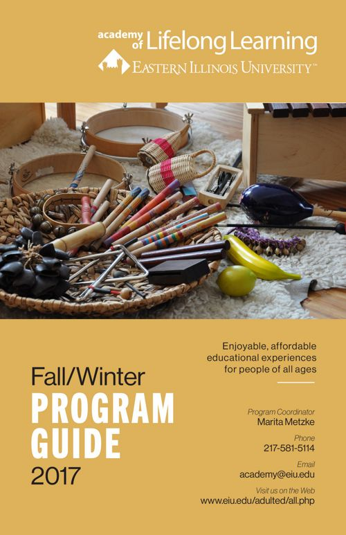 EIU Academy of Lifelong Learning 2017 Fall/Winter Program Guide