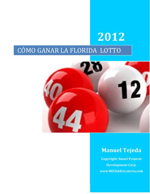 Cómo Ganar la Lotería de la Florida