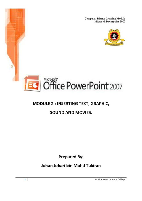 POWERPOINT 2007 - MODUL 2 - TEXT GRAPHIC SOUND n MOVIES