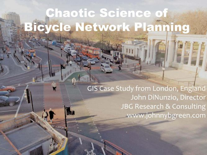 Chaotic Science of Bicycle Network Planning - GIS Case Study fro