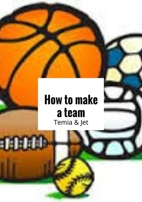 How to make a team