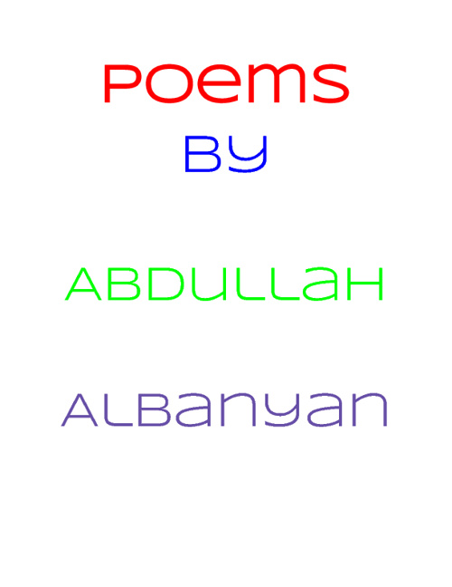 Poems By Abdullah Albanyan