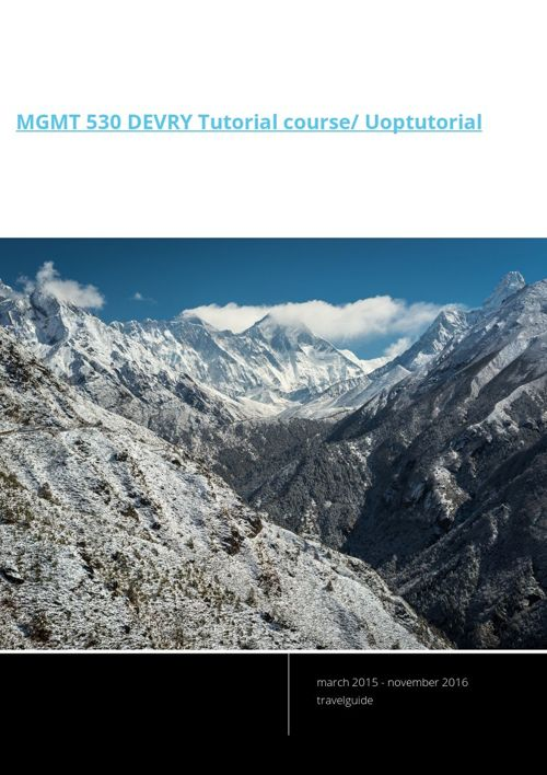 MGMT 530 DEVRY Tutorial course/ Uoptutorial