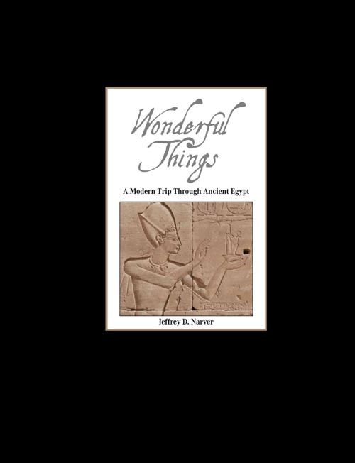Wonderful Things: A Modern Trip through Ancient Egypt