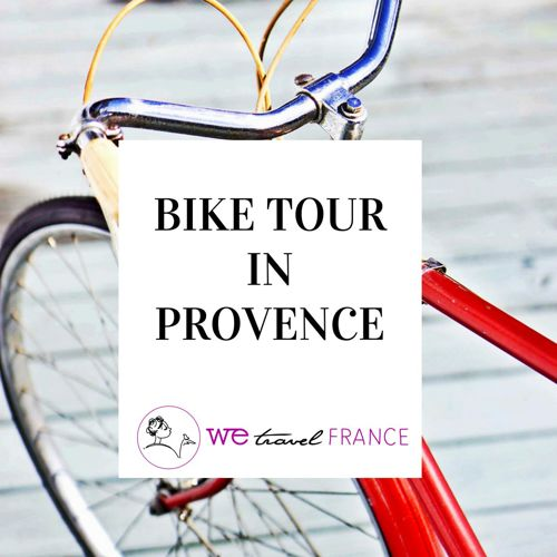 BIKE TOUR IN PROVENCE