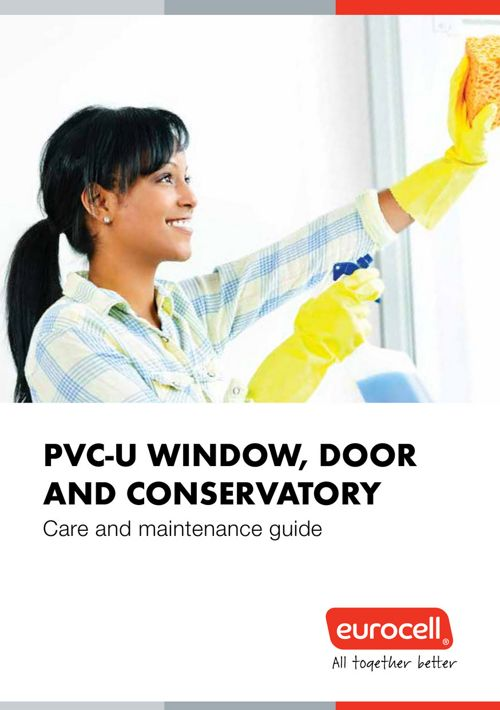 Eurocell - uPVC Care & Maintenance Guide 2016
