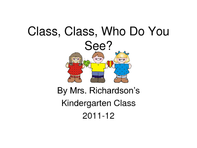 Class Class Who Do You See?