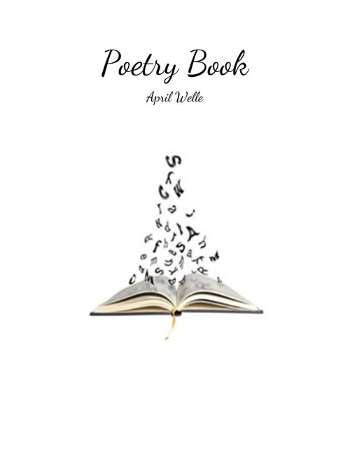 Poetry Book April Welle
