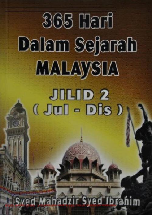 365 Hari Dalam Sejarah MALAYSIA Jilid 2