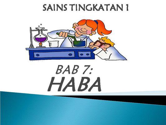 BAB 7 : Haba
