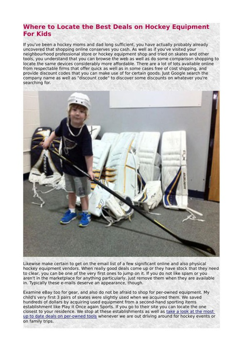 Where to Locate the Best Deals on Hockey Equipment For Kids