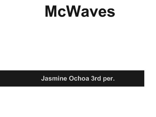 Wave Project Jasmine Ochoa 3rd