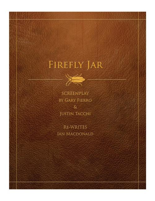 Firefly Jar - Screenplay