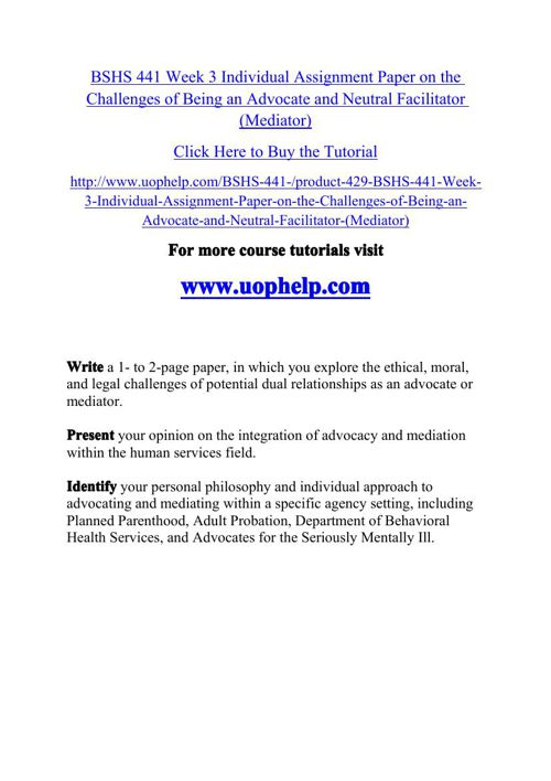 BSHS 441 Week 3 Individual Assignment Paper on the Challenges of