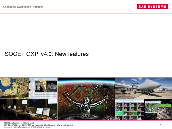 SOCET GXP v4.0 New Features