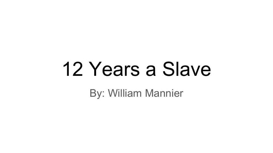 12 Years a Slave - W. Mannier (2)