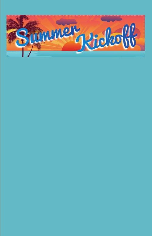 Summer Kick Off 2013
