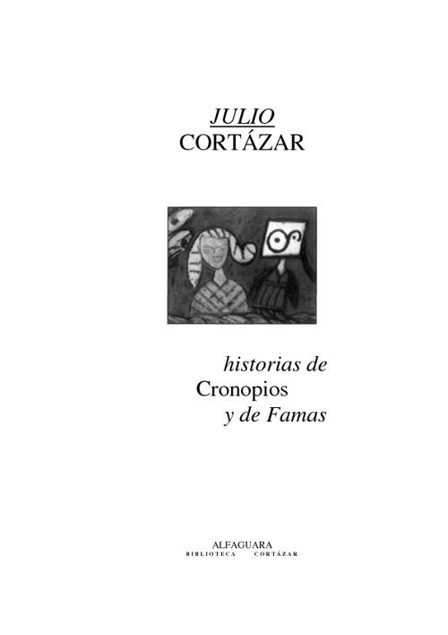 """""""Historia de cronopios y de famas"""" de Julio Cortázar"""