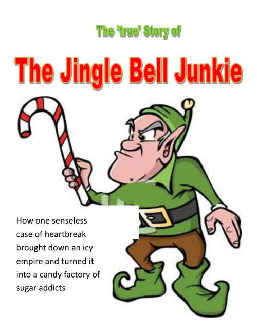 Jingle Bell Junkie