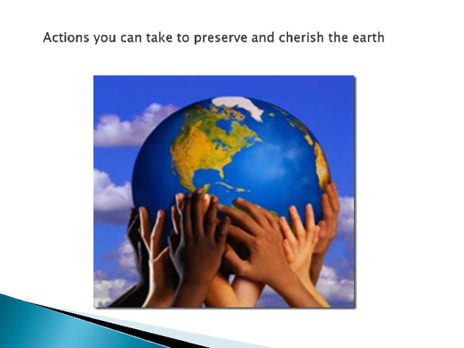 Actions to Preserve and Cherish the Earth