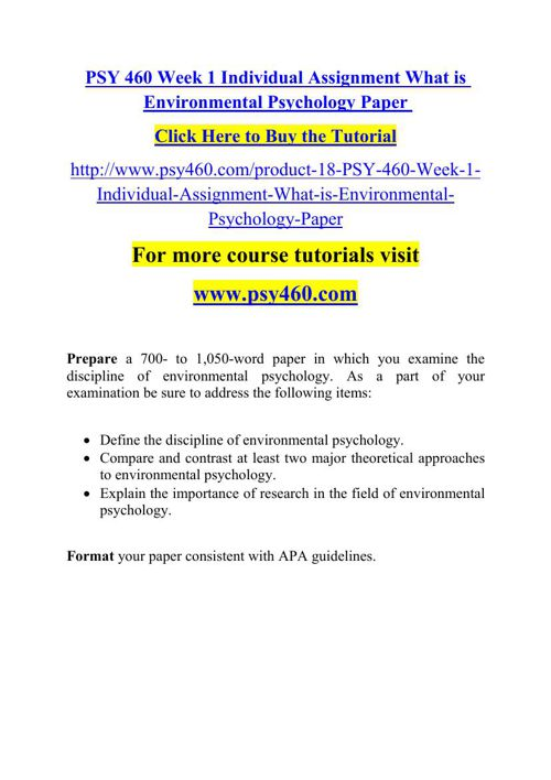 PSY 460 Week 1 Individual Assignment What is Environmental Psych