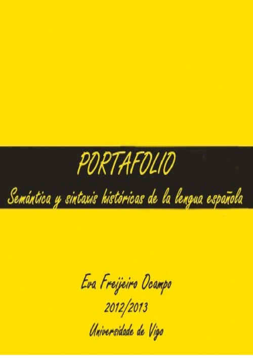 PORTAFOLIO SINTAXIS Y SEMÁNTICA HISTÓRICAS DE LA LENGUA ESPAÑOLA