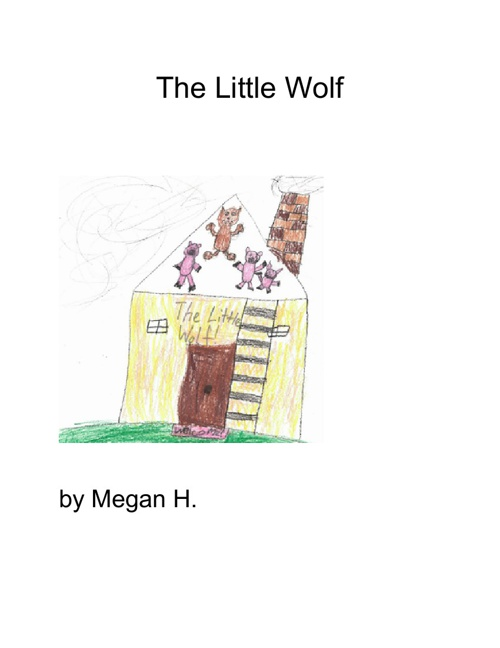 The Little Wolf by Megan H