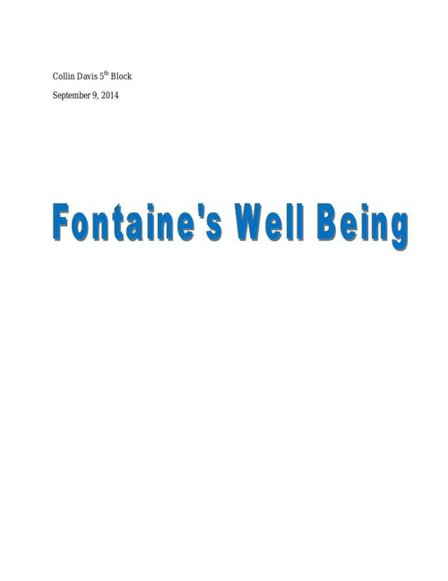 Fontaine's Well Being