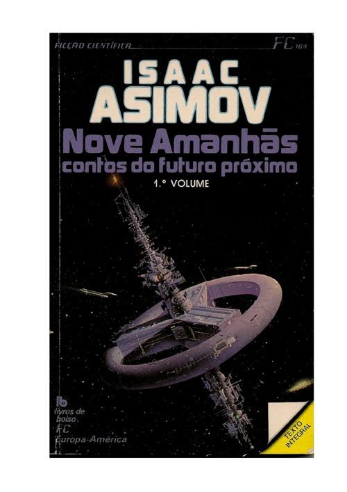 4. Isaac Asimov  Nove AmanhsVol 1 e 2