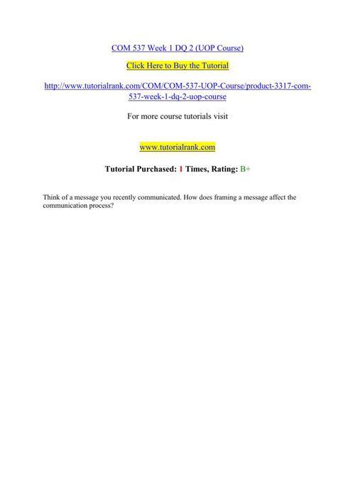 COM 537  Students Guide / Tutorialrank.com
