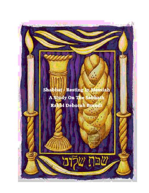 Shabbat - Resting In Messiah