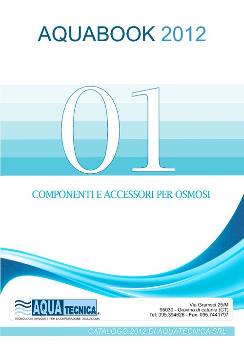 01- Componenti e accessori per osmosi