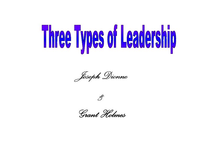 Three Types of Leaderships