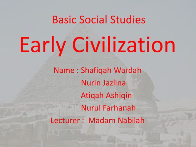 Basic Social Studies Early Civilization