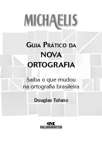 Novo Guia Ortográfico da Língua Brasileira - Gerson do Valle