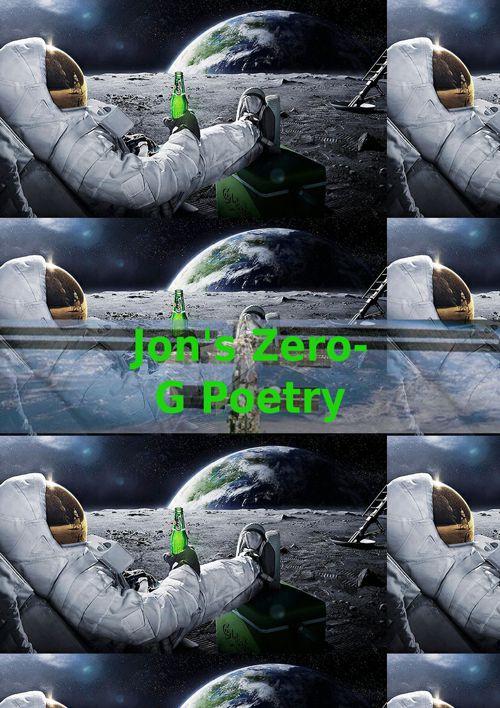 Jon's Zero-G Poetry