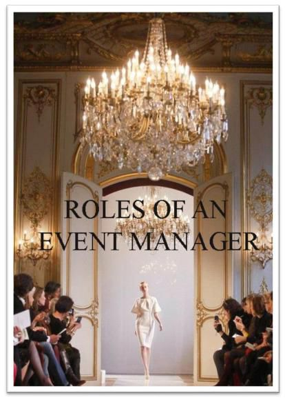 THE ROLES REQUIRED FOR THE EVENT ORGANIZER