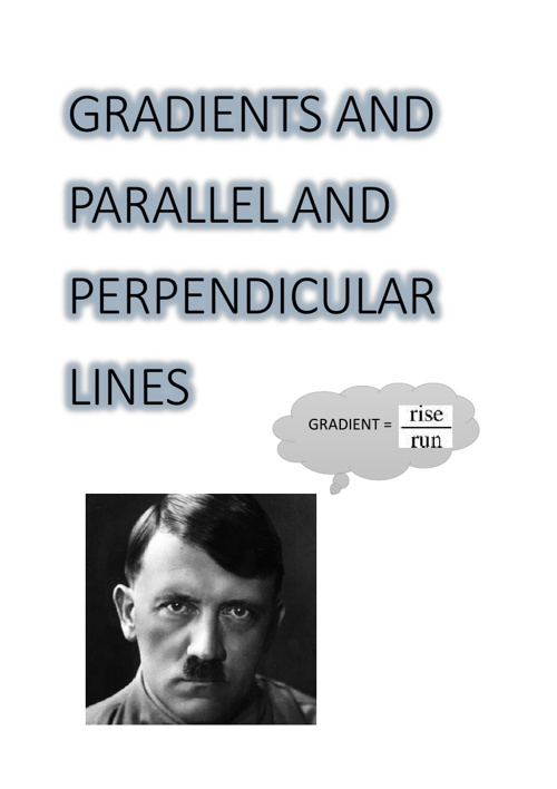 GRADIENT AND PARALLEL AND PERPENDICULAR LINES