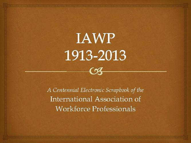 IAWP Centennial Scrapbook