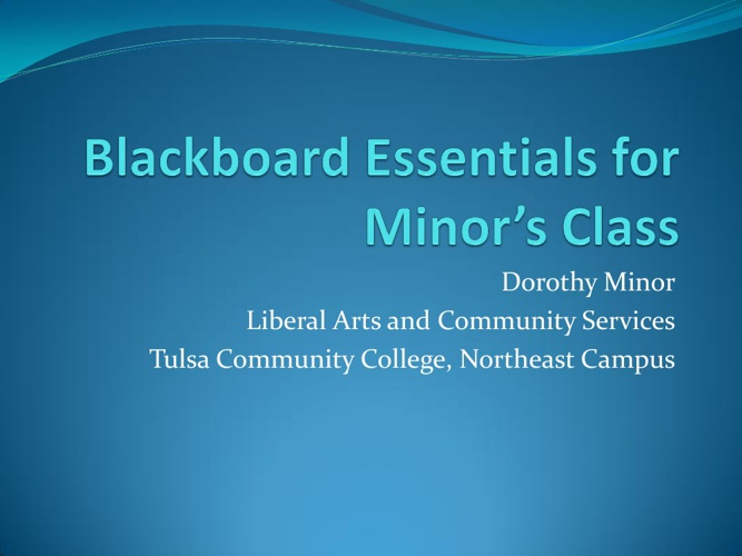Minor's Comp II Blackboard Essentials