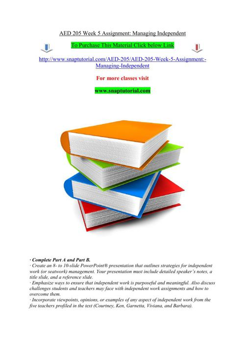AED 205 Week 5 Assignment Managing Independent