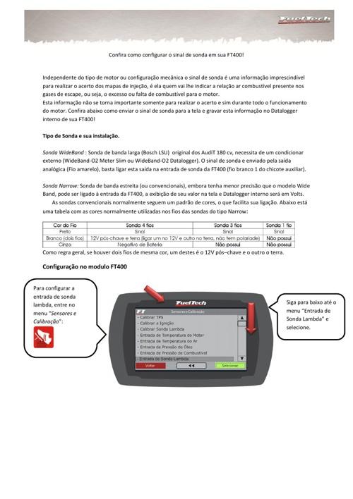 Como configurar o sinal de sonda na FT400!