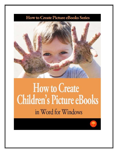 How to Create Children's Picture eBooks in Word for Windows