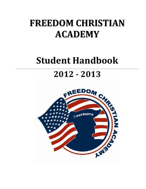 2012-2013 Freedom Christian Academy Student Handbook