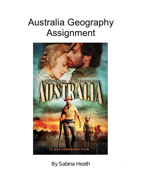Australia Geography Assignment Sabina Heath