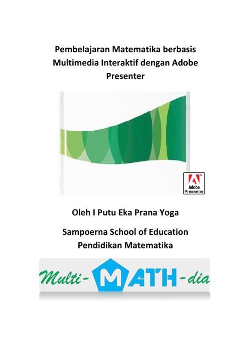 Pembelajaran Matematika Multimedia Interaktif dgn AdobePresenter