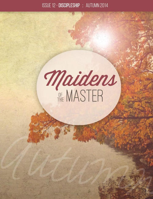 Maidens of the Master Issue 12 - Autumn 2014