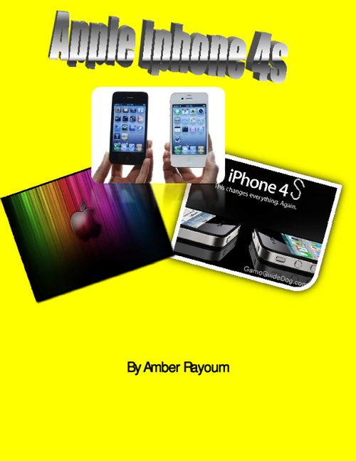 Iphone 4s--By Amber Rayoum