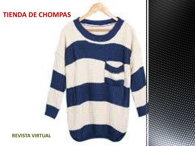 TIENDA DE CHOMPAS