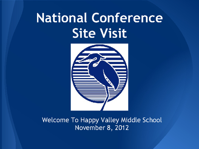 National Conference Site Visit- HVMS